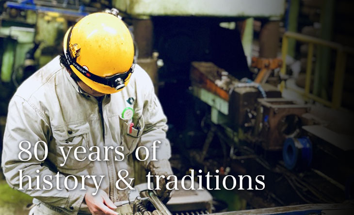 80 years of history & traditions